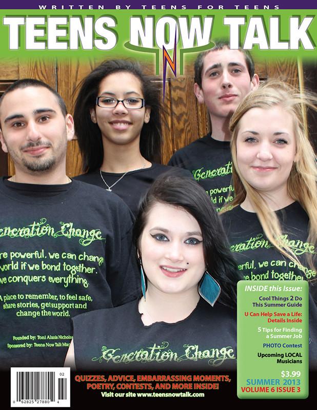 Teens Now Talk Magazine 2013 Summer Issue