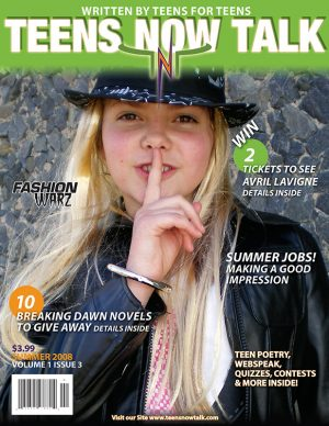 Teens Now Talk Magazine 2008 Summer Issue