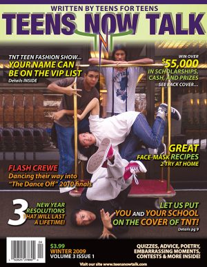 Teens Now Talk Magazine 2009 Winter Issue
