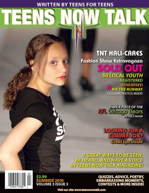 Teens Now Talk Magazine 2010 Summer Issue