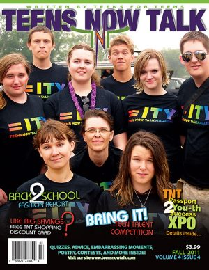 Teens Now Talk Magazine 2011 Fall Issue