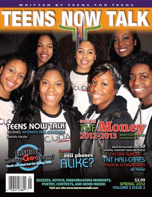 Teens Now Talk Magazine 2012 Spring Issue
