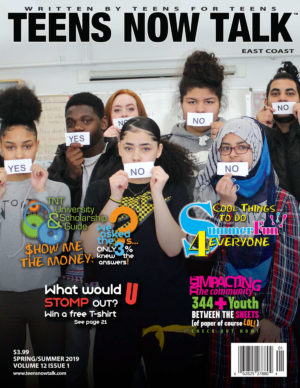 Teens Now Talk Magazine 2019 Spring/Summer Issue