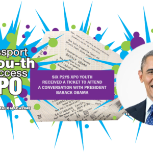 Six Passport 2 Youth Success XPO receives A Conversation With Obama Tickets President Obama