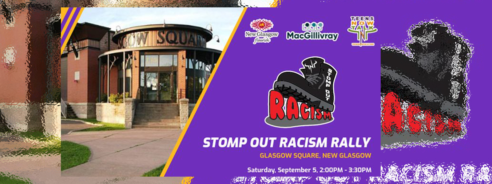 Teens Now Talk presents Stomp Out Racism Rally in New Glasgow Sept 5, 2020 2-3:30 Glasgow Square.